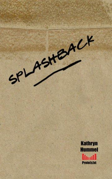 View Splashback by Kat Hummel