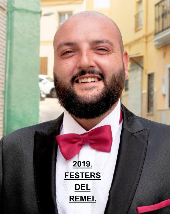View 2019- Festes del Remei. by MIGUEL BAÑULS RIBAS