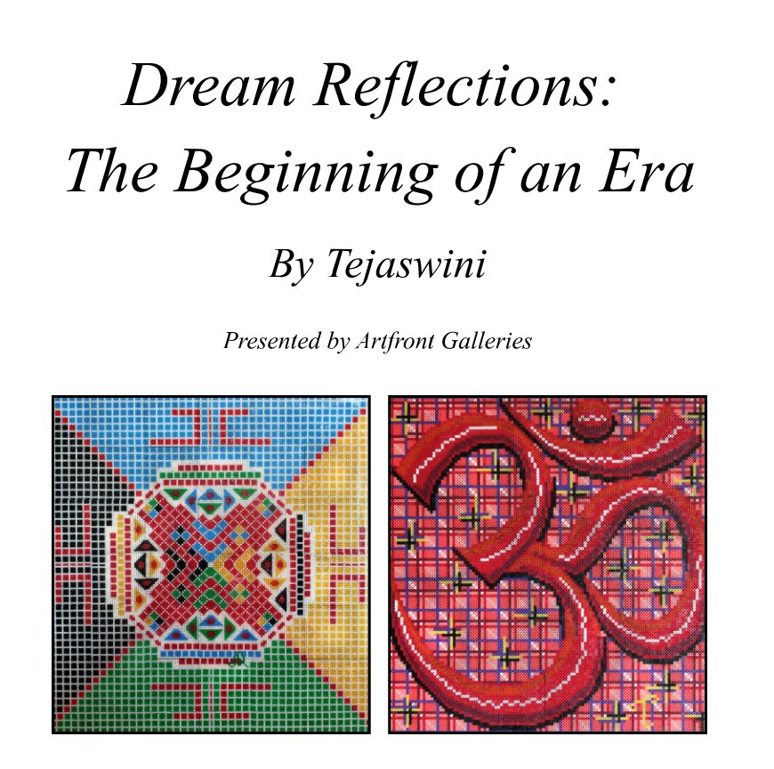 View Dream Reflections: The Beginning of an Era by Tejaswini