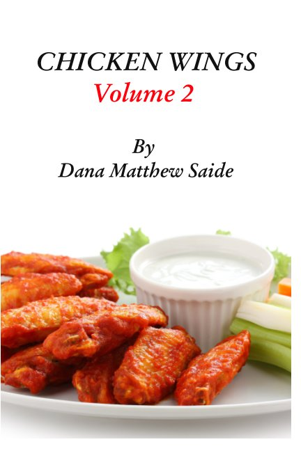 Ver Chicken Wings Volume 2 por Dana Matthew Saide