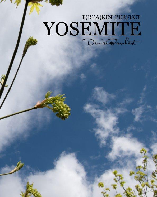 Ver Yosemite por Denise Barnhart