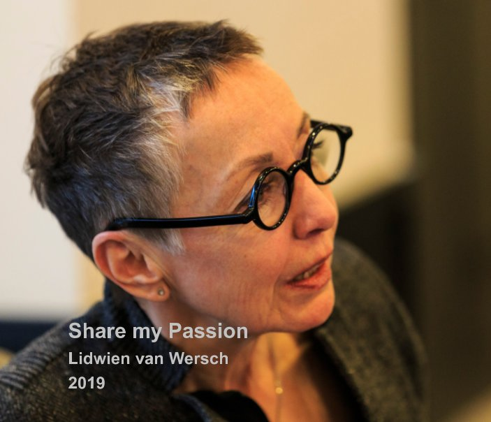 Bekijk Share my Passion op Lidwien van Wersch