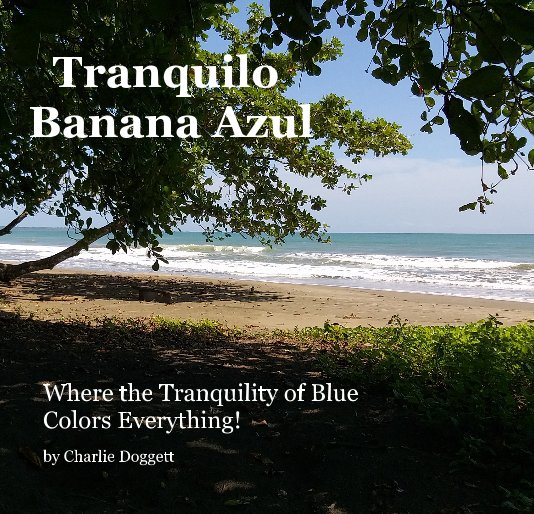 View Tranquilo Banana Azul by Charlie Doggett