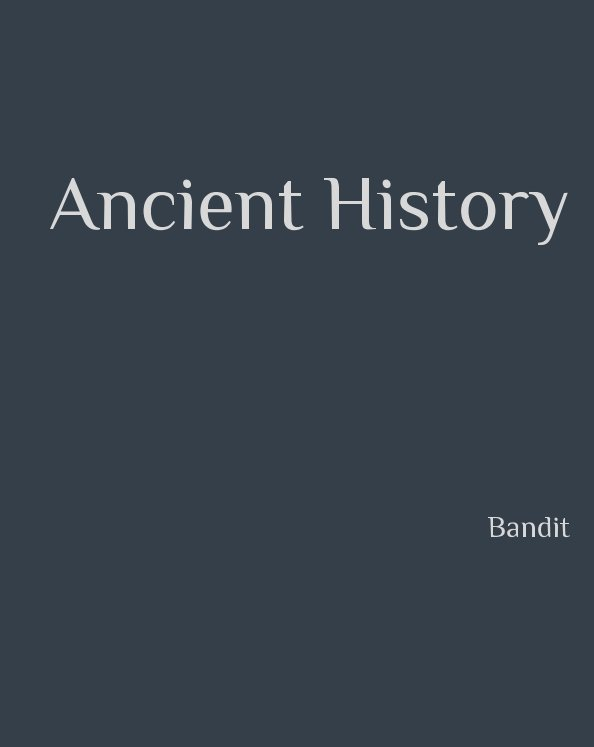 View Ancient History (Coffee Table Edition) by Bandit