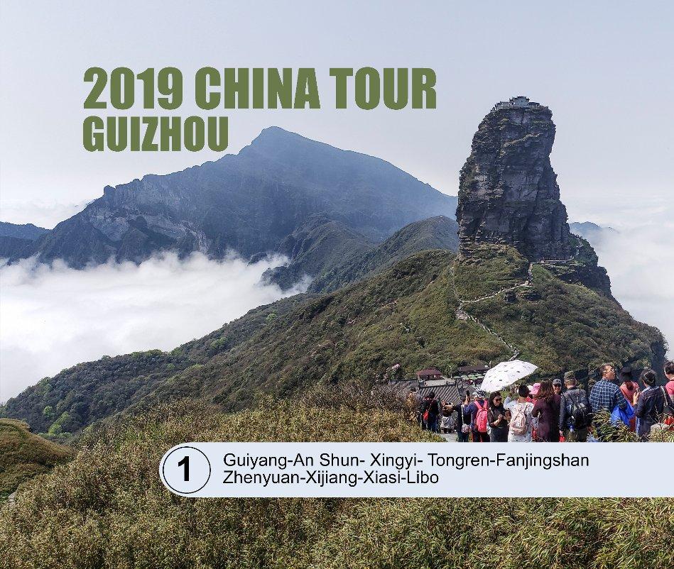 View 2019 China Tour -GuiZhou by Henry