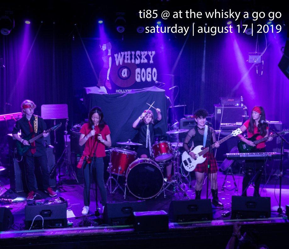 Ti85 @ The Whisky a Go Go nach Brian Tweedt anzeigen