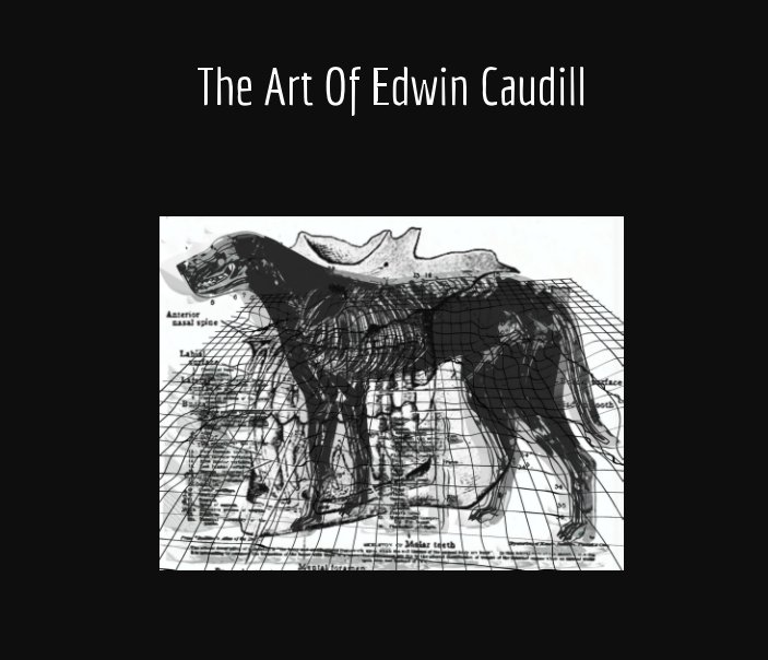 Visualizza The Art Of Edwin Caudill di Edwin Caudill