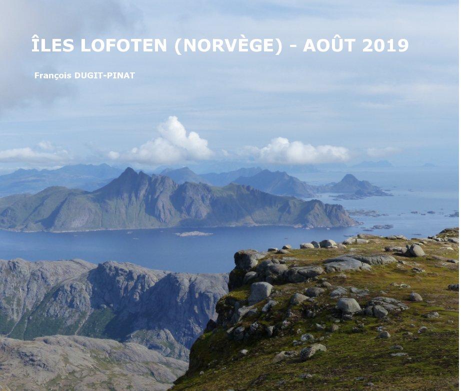 View Iles Lofoten - 2019 by François DUGIT-PINAT