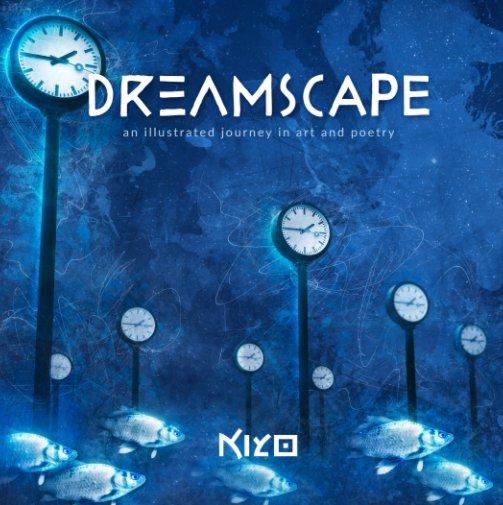 View Dreamscape by Kiyo