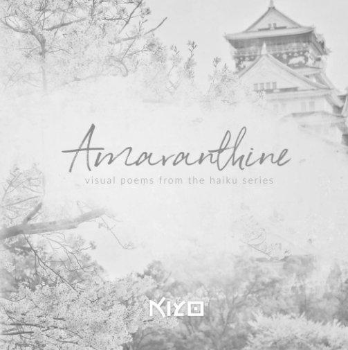 View Amaranthine by Kiyo