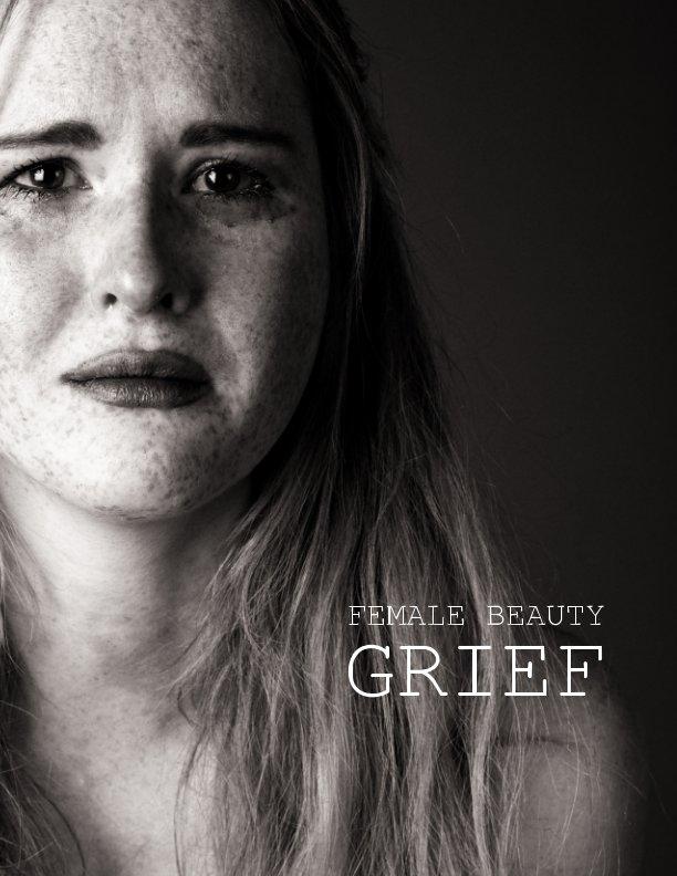 Ver Female Beauty - Grief por Adrian Sturm