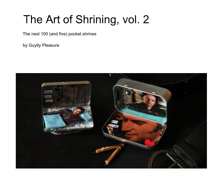 Ver The Art of Shrining vol. 2 por Guylty Pleasure