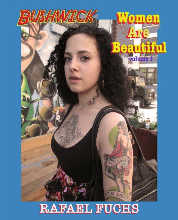 Ver Bushwick Women Are Beautiful por Rafael Fuchs