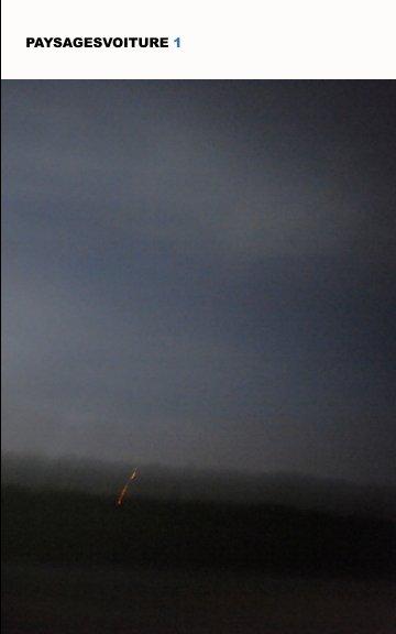 Ver paysagesvoiture 1 por Olivier ROIG
