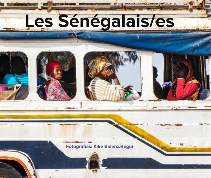 View Les Sénégalais/es by Kike Balenzategui