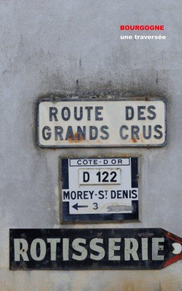 Ver Bourgogne, une traversée por Olivier ROIG