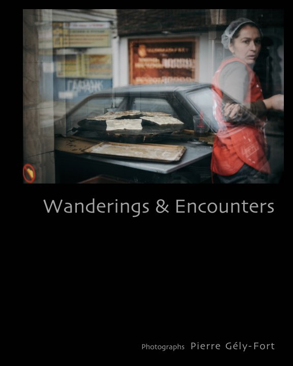 Ver Wanderings and Encounters por Pierre Gély-Fort