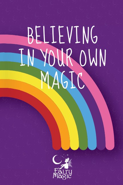 View Believe in your own magic by Hahna Luna