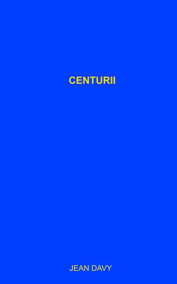 View Centurii by JEAN DAVY