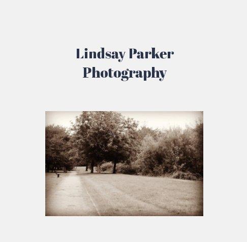 Ver Lindsay Parker Photography por Lindsay Parker