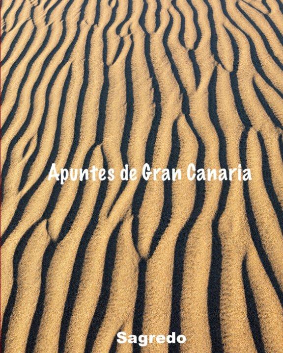 View Apuntes de Gran Canaria by Santiago A. Sagredo
