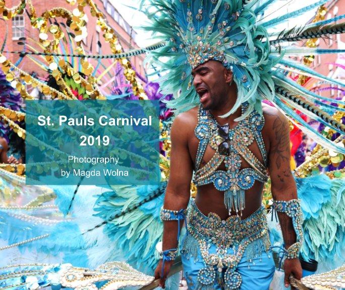 View St. Pauls Carnival 2019 by Magda Wolna