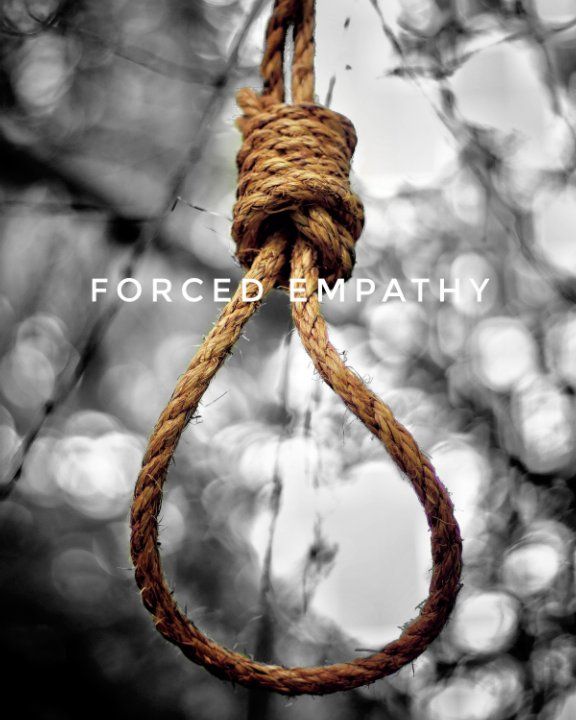 View Forced Empathy by Malkiyah