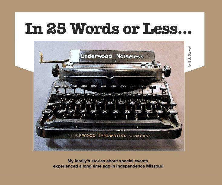 Ver In 25 Words or Less por Bob Stewart