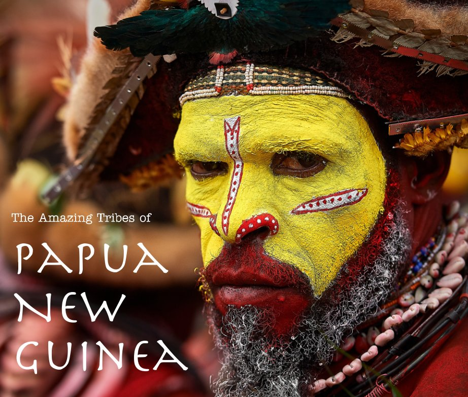 View The Amazing Tribes of Papua New Guinea by Marios Forsos