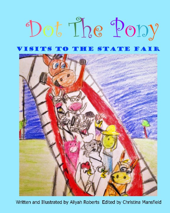 View Dot the Pony by Aliyah Roberts