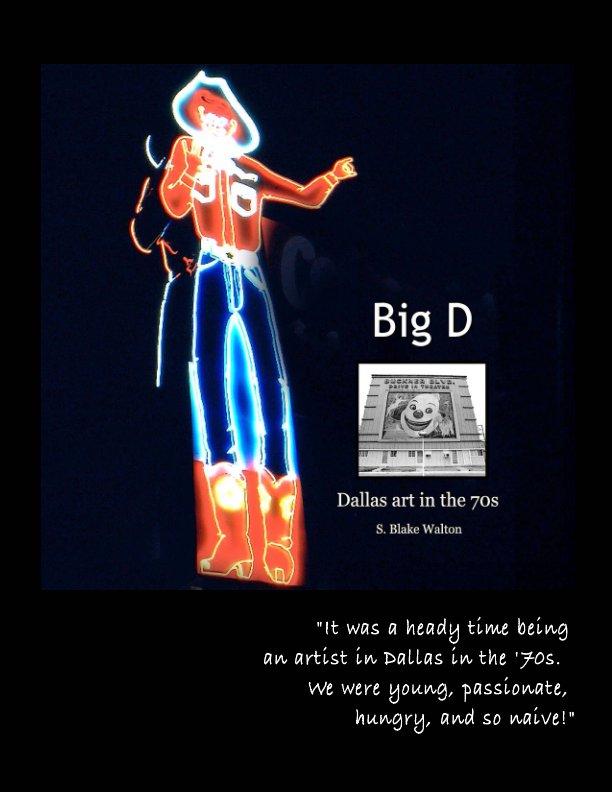 View Big D by Susan Blake Walton