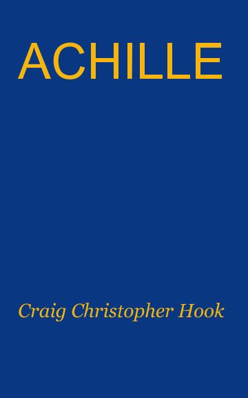 Ver Achille por Craig Christopher Hook