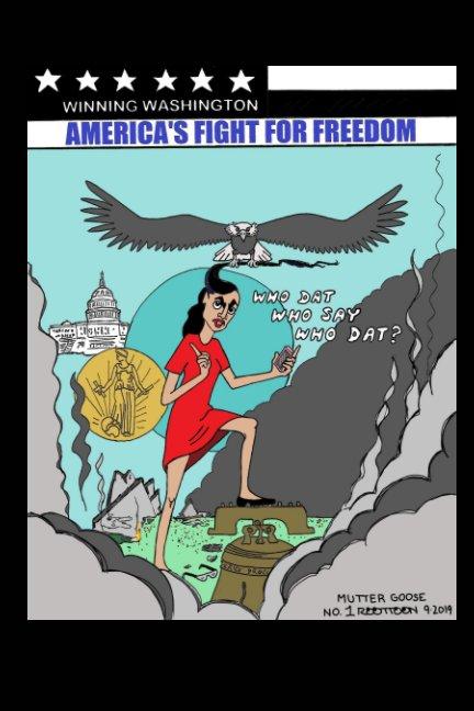 Ver America's Fight For Freedom por Erin McGill