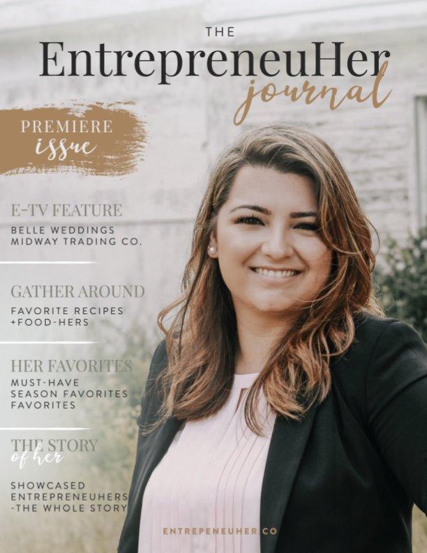 View EntrepreneuHer Journal | Premiere Issue by EntrepreneuHer