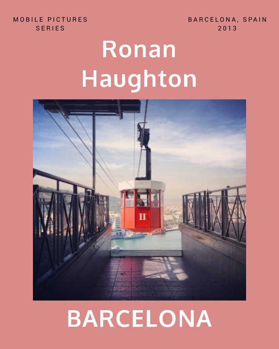 View Barcelona by Ronan Haughton