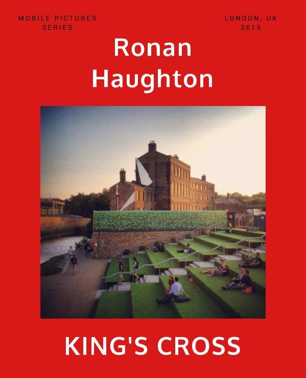 View King's Cross by Ronan Haughton