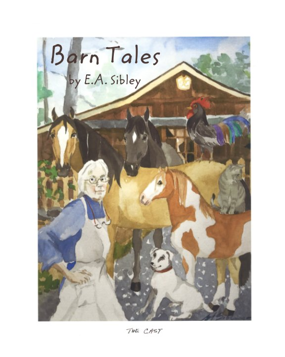 View Barn Tales by E A Sibley