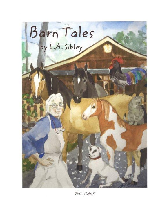 Barn Tales nach E A Sibley anzeigen