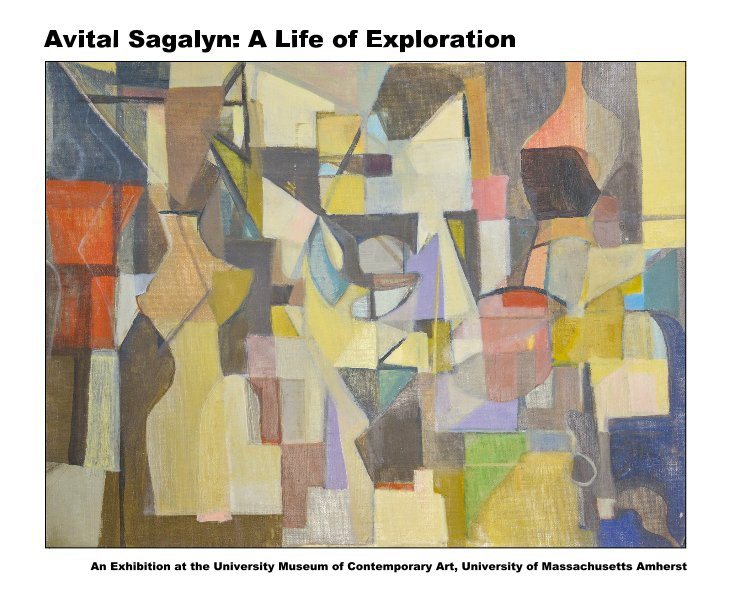 View Avital Sagalyn: A Life of Exploration by Dan Sagalyn, Elaine Grossman