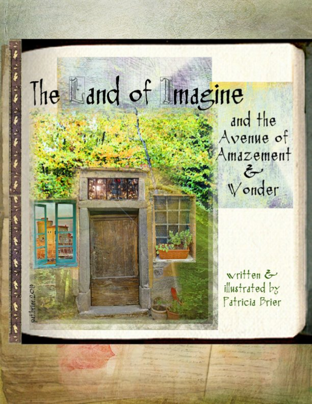 View The Land of Imagine by Patricia Brier