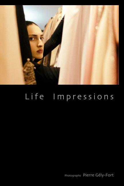Ver Life Impressions por Pierre Gély-Fort