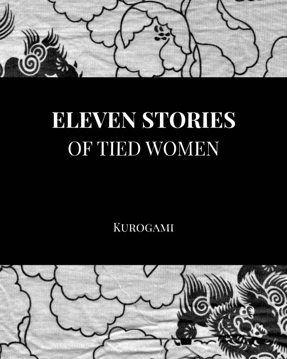 View Eleven Stories of Tied Women by Kurogami