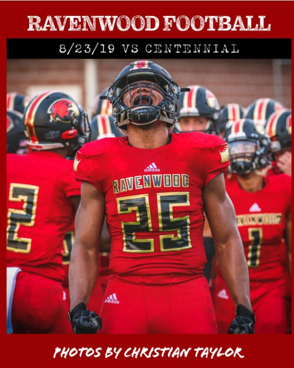 View Ravenwood HS vs Centennial HS 8/23/19 by Christian Taylor