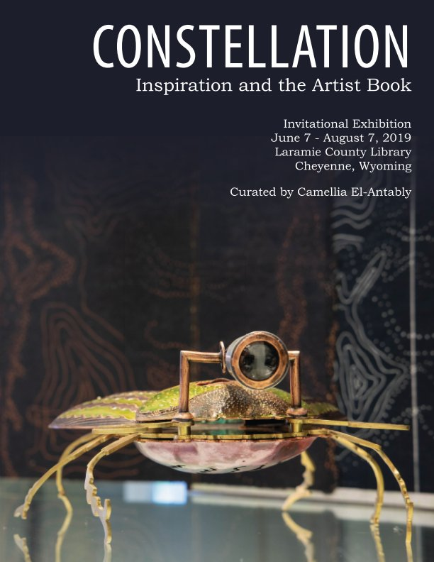 View Constellation: Inspiration and the Artist Book by Laramie County Library System
