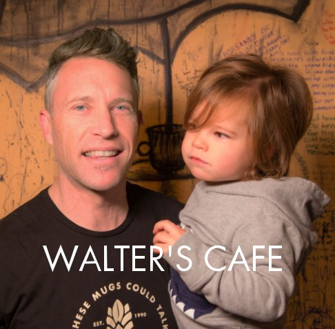 View Walter's Cafe by Lou Cuevas