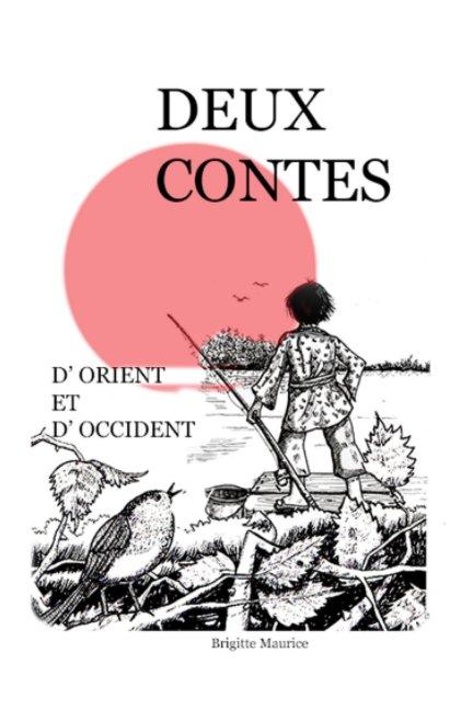 View Deux contes d'orient et d'occident by Brigitte Maurice