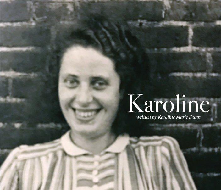 Ver Karoline por Karoline Marie Dunn