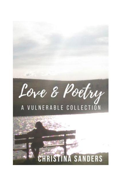 Ver Love and Poetry por Christina Sanders