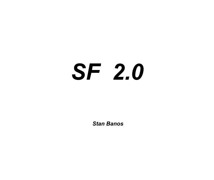 Ver San Francisco 2.0 por Stan Banos