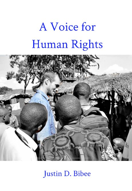 View A Voice for Human Rights by Justin D. Bibee